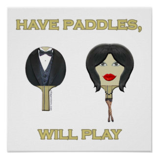 Have Paddles Ping Pong Poster