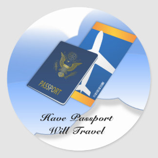 Have Passport, Will Travel Classic Round Sticker