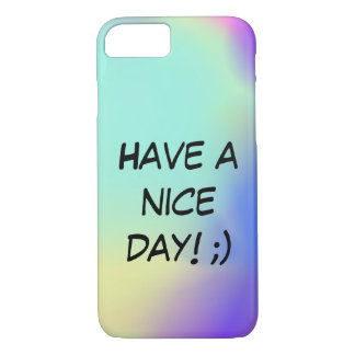 Have to Nice day iphone 7 marries iPhone 7 Case