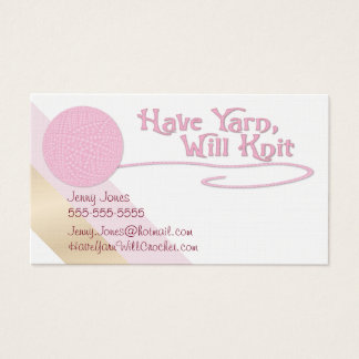 """""""Have Yarn, Will Knit"""" In Pink - Business Card"""