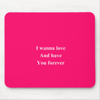 Have you forever mouse pad