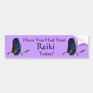 Have You Had Your Reiki Today Bumper Sticker