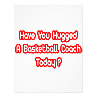 Have You Hugged A Basketball Coach Today? Personalized Flyer