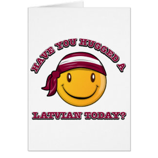 Have you hugged a Latvian today? Card
