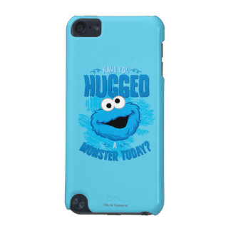 Have You Hugged a Monster Today iPod Touch 5G Case
