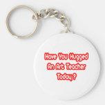 Have You Hugged An Art Teacher Today?