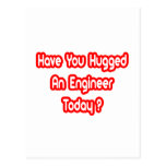 Have You Hugged An Engineer Today? Postcard