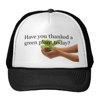 Have you thanked a green plant today? cap