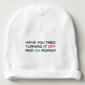 Have you tried turning it off and on again? baby beanie