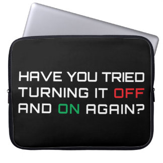 Have you tried turning it off and on again? laptop computer sleeves