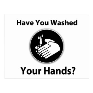 Have You Washed Your Hands? Postcard
