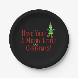Have Your Elf A Merry Little Christmas Cute Paper Plate