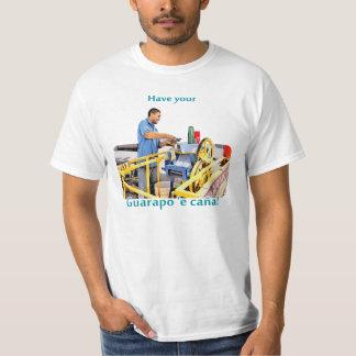 Have your Guarapo (sugar cane juice) T-Shirt
