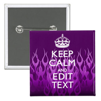 Have Your Text Keep Calm on Purple Racing Flames 15 Cm Square Badge