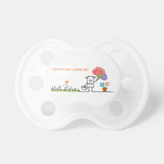 Have Yourself A Great Day Baby Soother/Dummy Pacifier