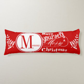 Have Yourself a Merry Little Christmas Garland Body Pillow