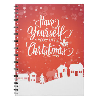 Have Yourself A Merry Little Christmas | Notebook