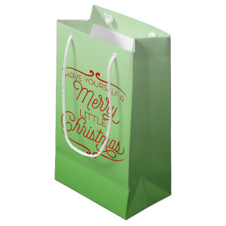 Have Yourself A Merry Little Christmas Ombré Small Gift Bag