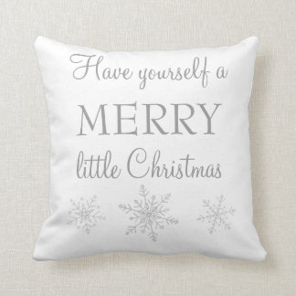 Have Yourself a Merry Little Christmas Pillow Cushions