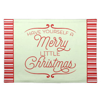 Have Yourself A Merry Little Christmas Placemat