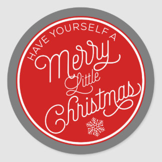 Have Yourself A Merry Little Christmas Round Sticker