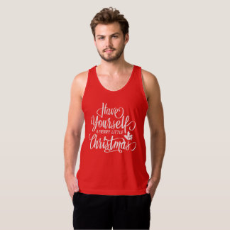 Have Yourself A Merry Little Christmas | Tank Top