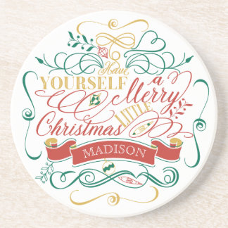 Have Yourself A Merry Little Christmas Typography Coaster