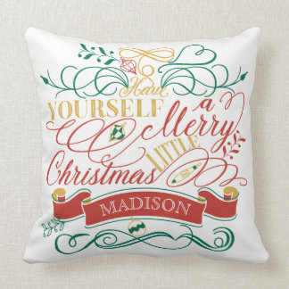 Have Yourself A Merry Little Christmas Typography Cushion