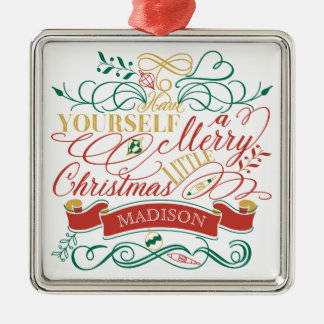 Have Yourself A Merry Little Christmas Typography Metal Ornament