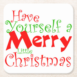 Have Yourself Merry Christmas Holiday Coaster