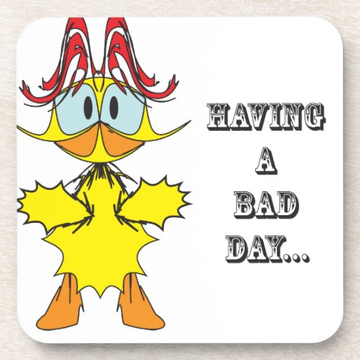 Having a bad day....ai drink coaster