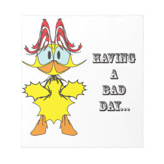 Having a bad day ai memo note pads
