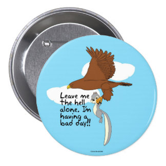 Having a bad day button