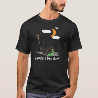 Having a bad day? - Halloween Tee
