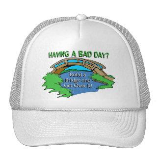 Having a Bad Day Trucker Hats