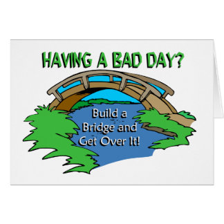Having a Bad Day Note Card
