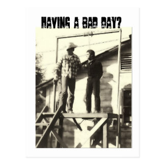 Having a bad day? postcard