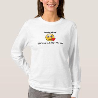 Having a bad day? T-Shirt