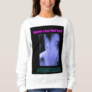 Having a Bad Hair Day? Women's Basic Sweatshirt