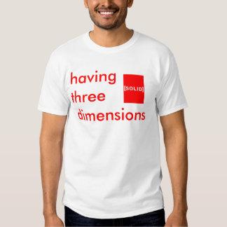 having three dimensions tee shirts