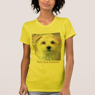 Havta Hava Havanese! T-Shirt