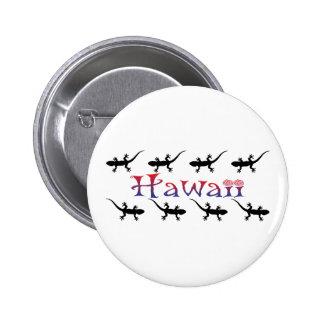 hawai geckos 6 cm round badge