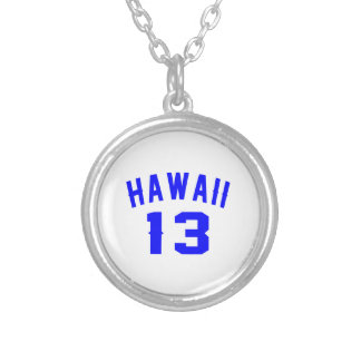Hawaii 13 Birthday Designs Silver Plated Necklace