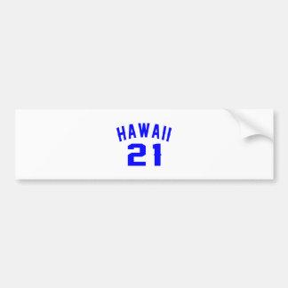 Hawaii 21 Birthday Designs Bumper Sticker