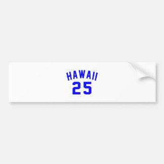 Hawaii 25 Birthday Designs Bumper Sticker