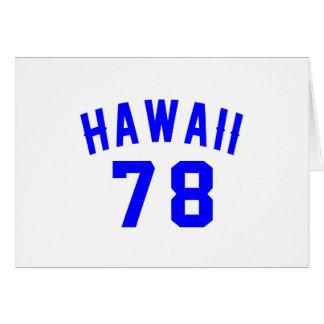Hawaii 78 Birthday Designs Card