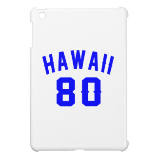Hawaii 80 Birthday Designs Case For The iPad Mini