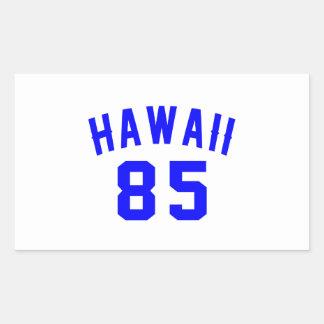 Hawaii 85 Birthday Designs Rectangular Sticker