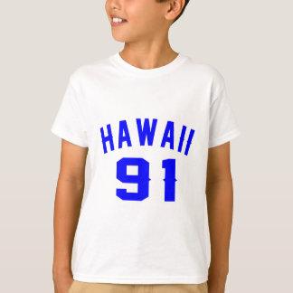 Hawaii 91 Birthday Designs T-Shirt