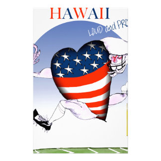 hawaii loud and proud, tony fernandes stationery